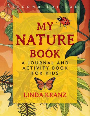 My Nature Book By Kranz, Linda